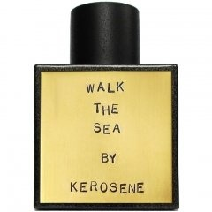 Walk The Sea von Kerosene