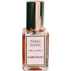 Tabac Royal von Amberfig