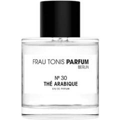 № 30 Thé Arabique by Frau Tonis Parfum