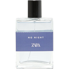 No Night by Zara