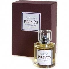 Vetiver Séduction von Parfums Privés