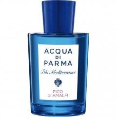 Blu Mediterraneo - Fico di Amalfi von Acqua di Parma
