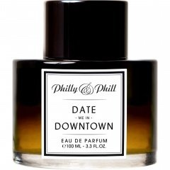 Date me in Downtown / Sensual Aoud von Philly & Phill