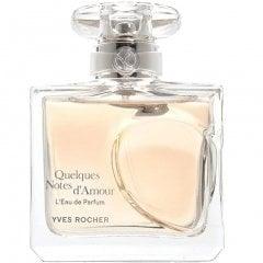 Quelques Notes d'Amour L'Eau de Parfum von Yves Rocher