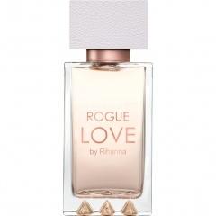 Rogue Love (Eau de Parfum) von Rihanna