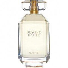 Beyond Haute by Caché