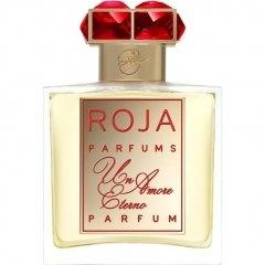 Un Amore Eterno von Roja Parfums