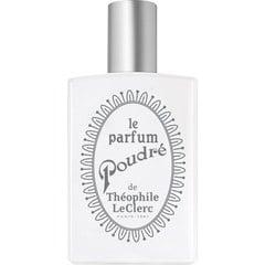 Le Parfum Poudré von T. LeClerc / Théophile LeClerc