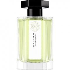 Sur l'Herbe by L'Artisan Parfumeur