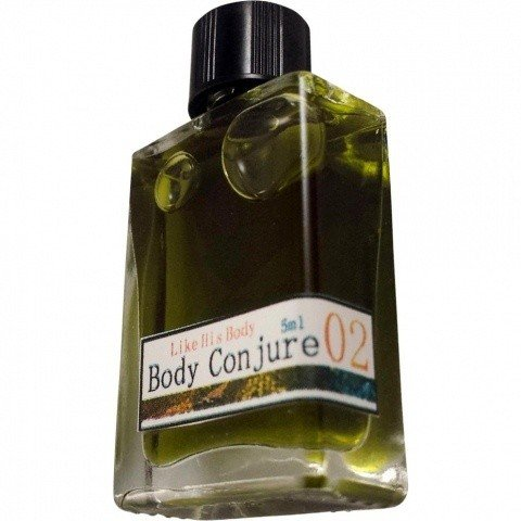 02 Like His Body by Body Conjure