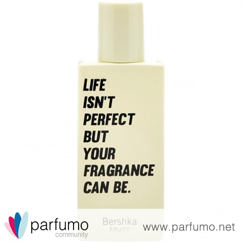 Life Isn't Perfect But Your Fragrance Can Be. by Bershka