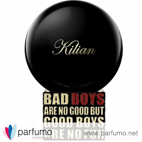 Bad Boys Are No Good But Good Boys Are No Fun von Kilian