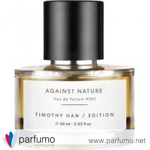 Against Nature by Timothy Han Edition Perfumes