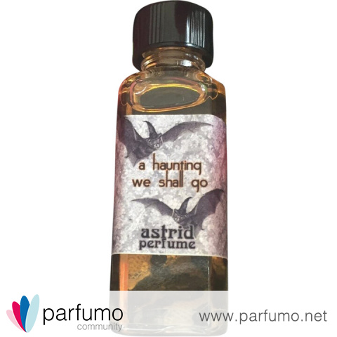 A Haunting We Shall Go by Astrid Perfume / Blooddrop