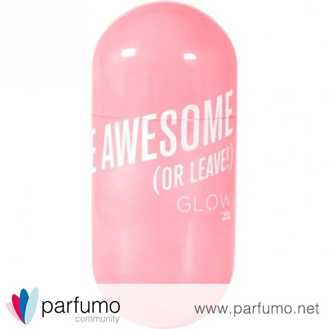 Be Awesome (Or Leave!) von Glow