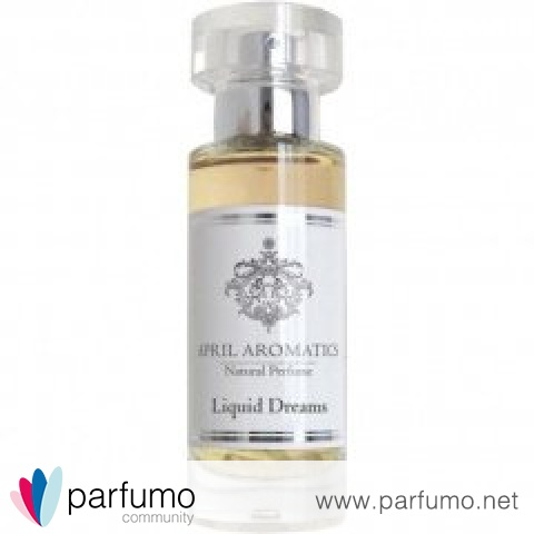 Liquid Dreams von April Aromatics