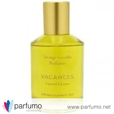 Vacances - Limited Edition Spring/Summer 2011 von Strange Invisible Perfumes