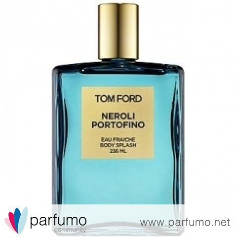 Neroli Portofino Eau Fraîche by Tom Ford