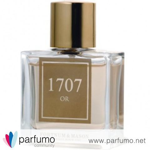 1707 Or by Fortnum & Mason
