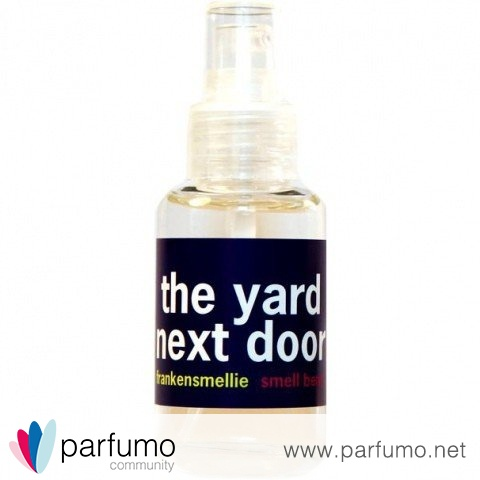Frankensmellie - The Yard Next Door by Smell Bent