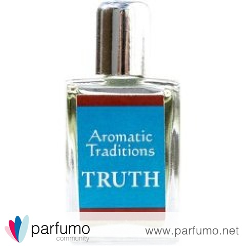 Truth by Aromatic Traditions
