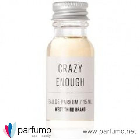 Crazy Enough by West Third Brand