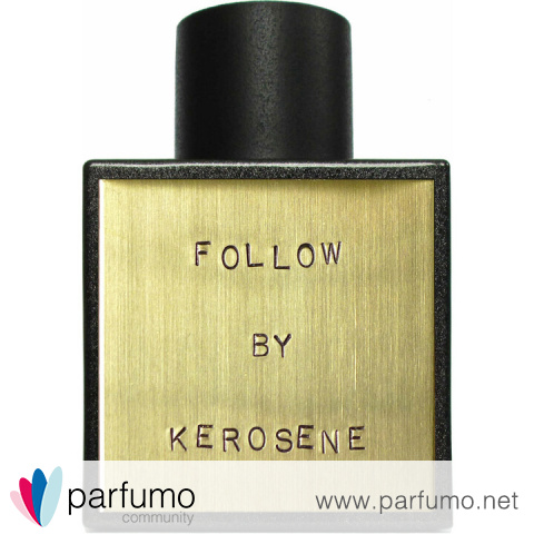 Follow by Kerosene