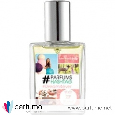 #Dream4ever by #Parfums Hashtag