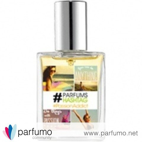 #PassionAddict by #Parfums Hashtag