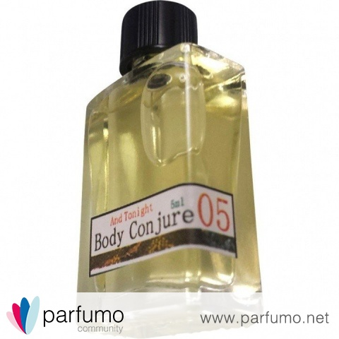 05 And Tonight by Body Conjure