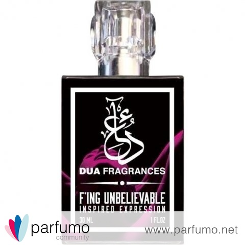 F'ing Unbelievable von Dua Fragrances